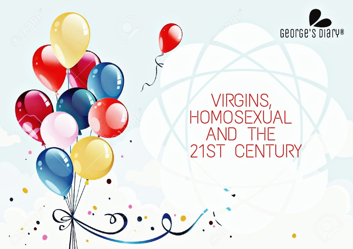 VIRGINS, HOMOSEXUAL AND THE 21ST CENTURY