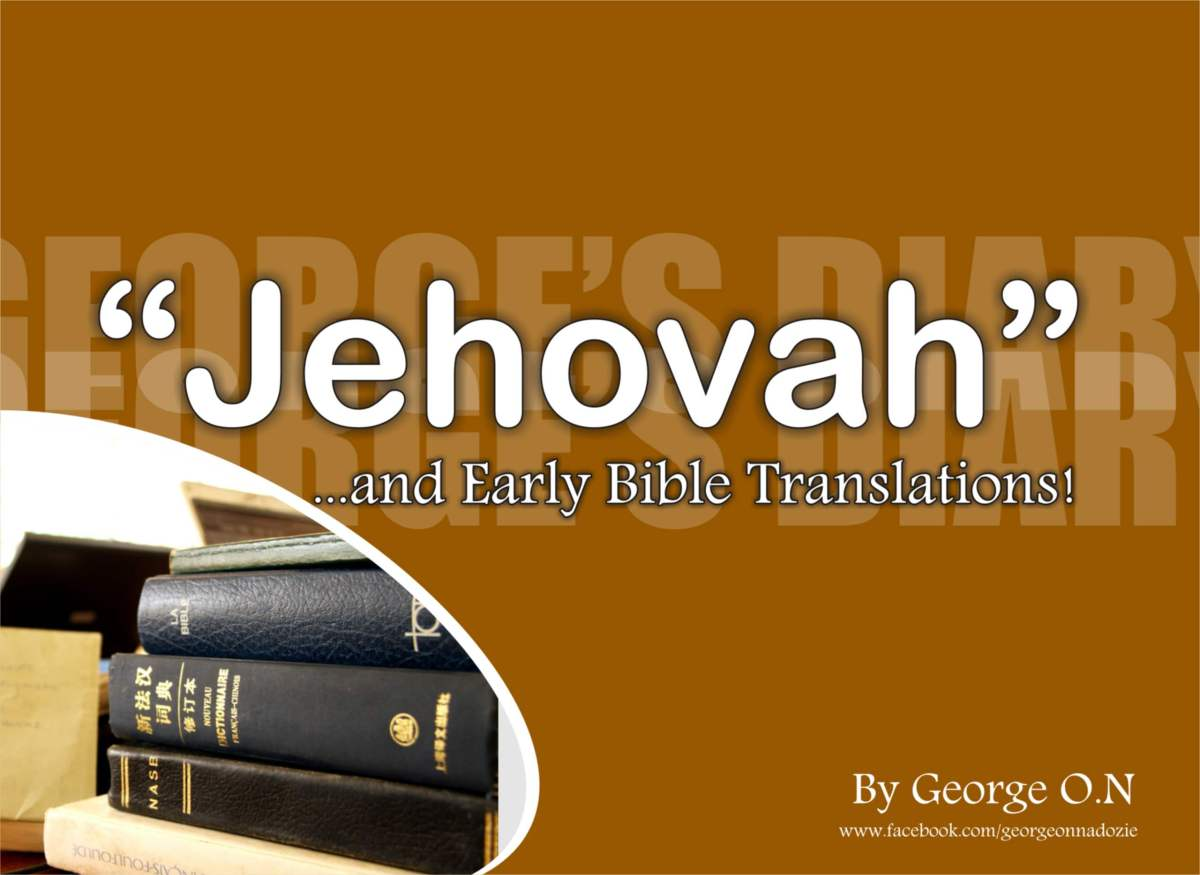 """JEHOVAH"", Christianity and the Early English Translatations"