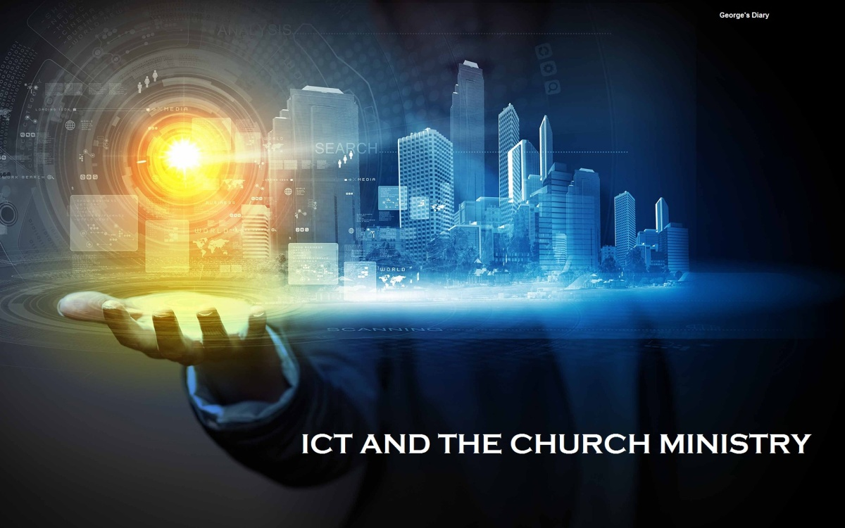 ICT AND THE CHURCH MINISTRY