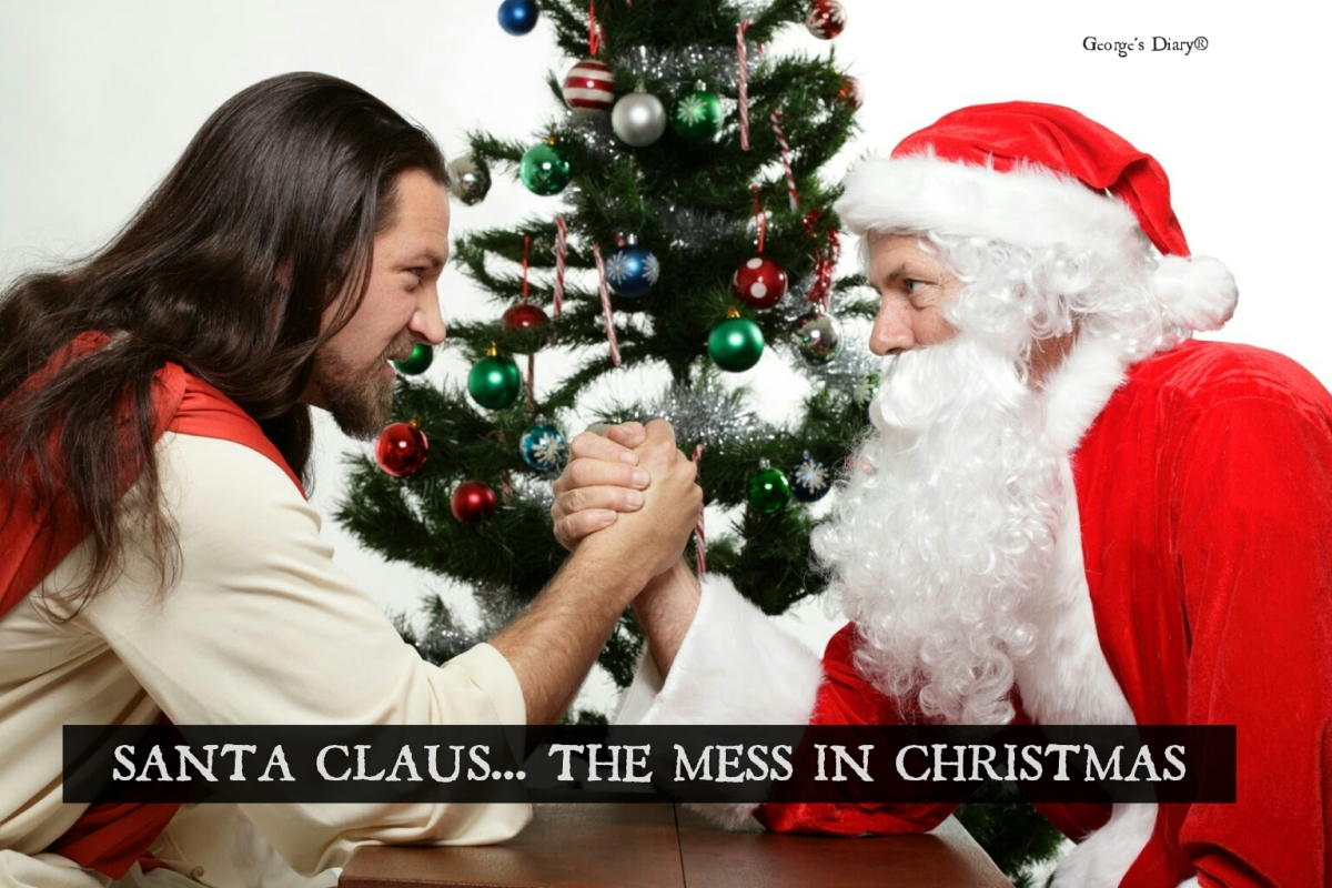 SANTA CLAUS: THE MESS IN CHRISTMAS