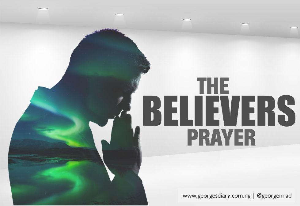 THE BELIEVERS PRAYER