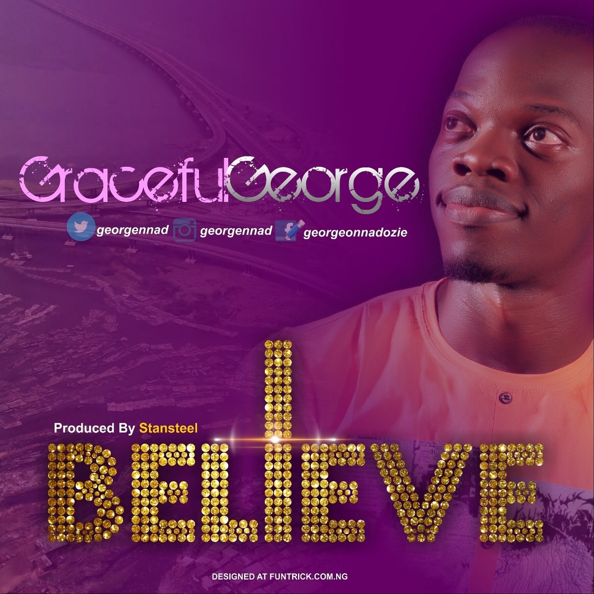NEW SONG: I BELIEVE by GracefulGeorge