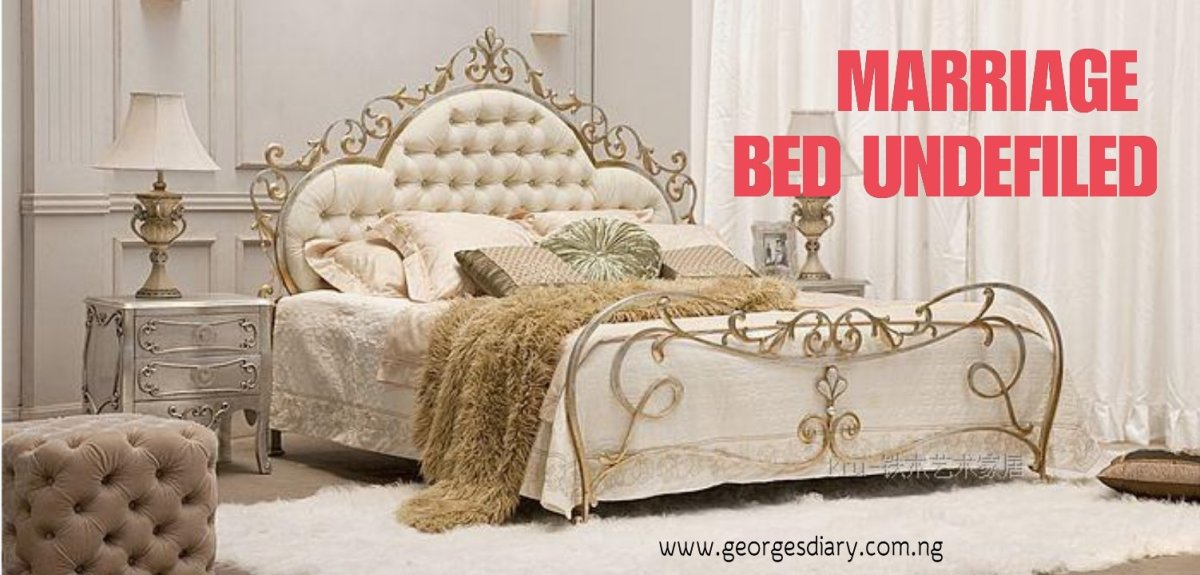 MARRIAGE BED UNDEFILED