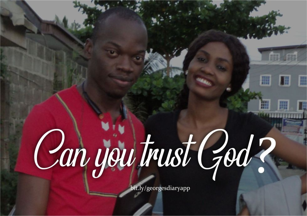 Can you trust God