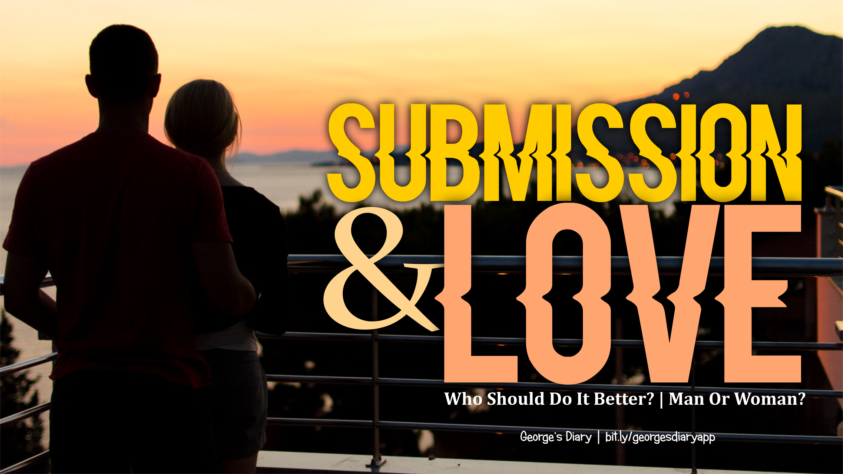 SUBMISSION AND LOVE