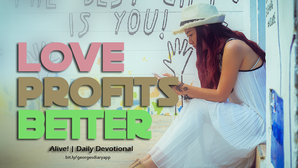 LOVE PROFITS BETTER