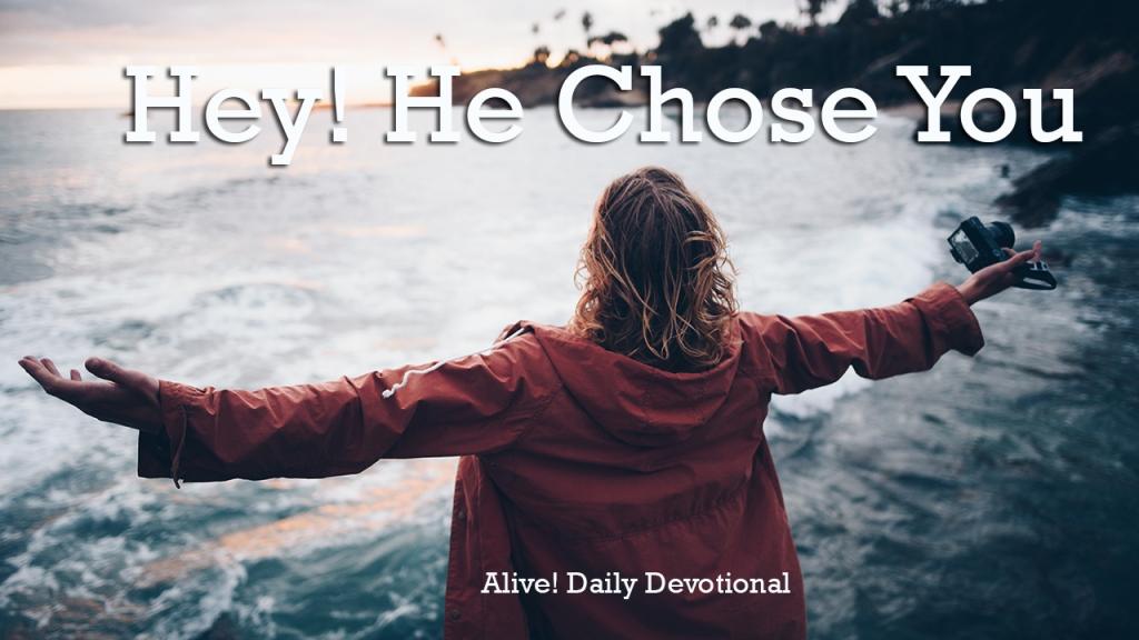 Hey! He Chose You