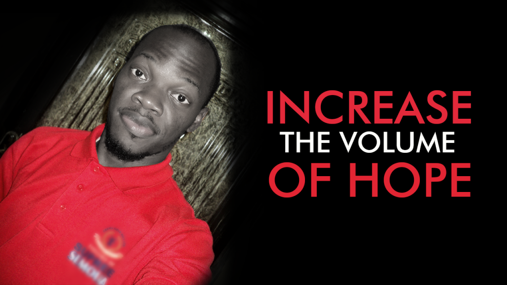 Increase the volume of Hope