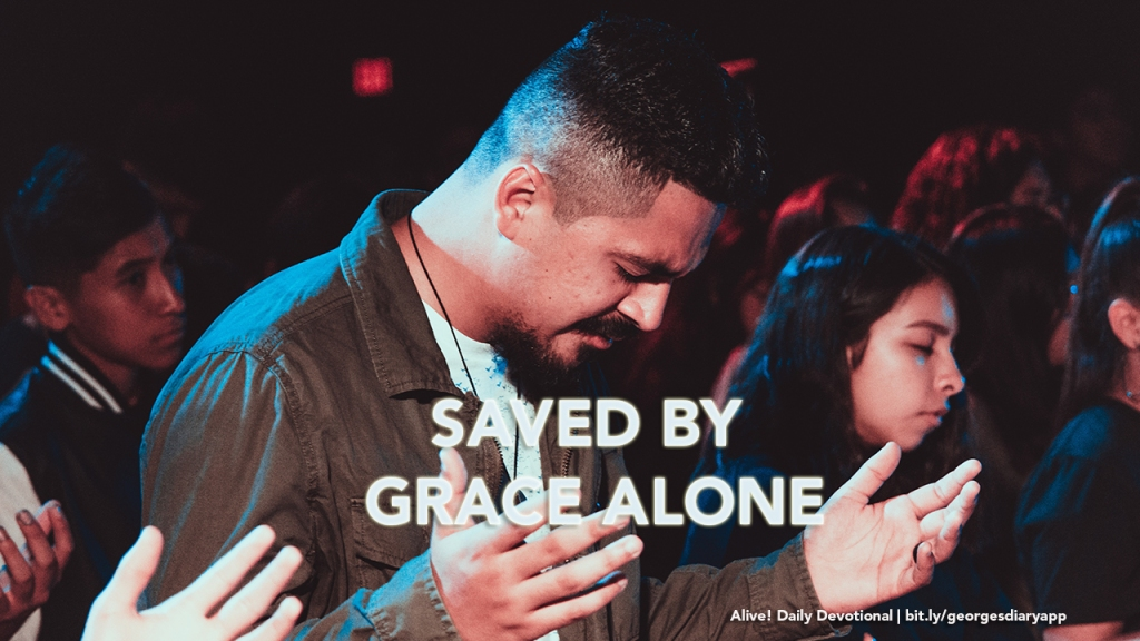Saved By Grace Alone | Alive! Daily Devotional